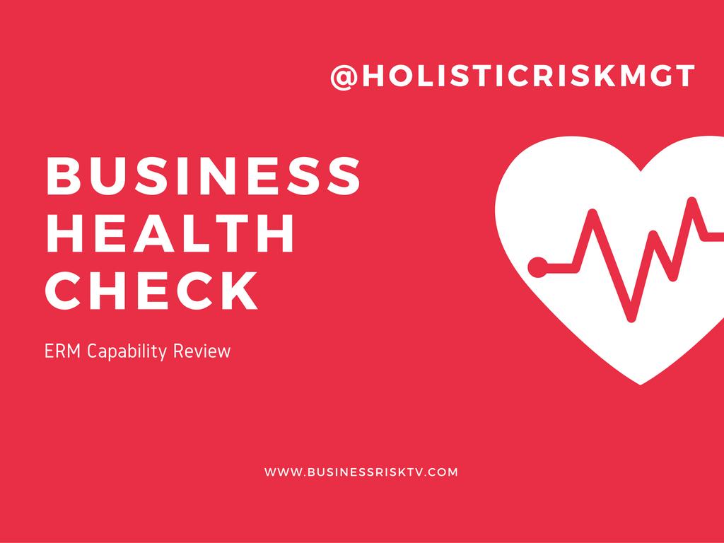 Business Health Check Enterprise Risk Management Capability