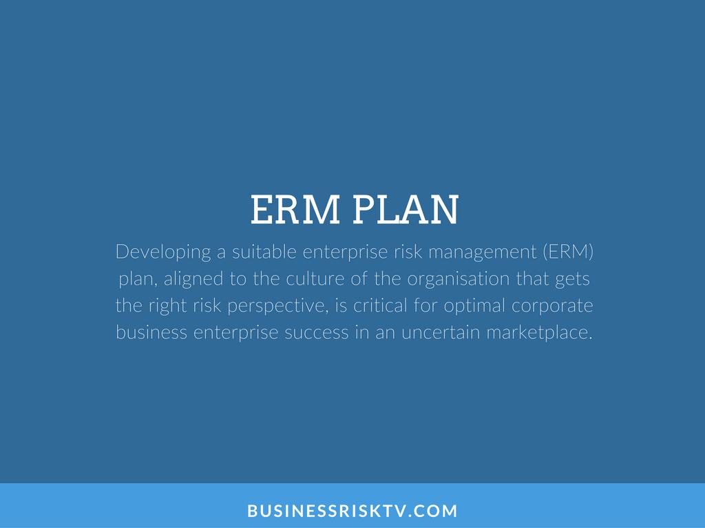 Developing enterprise risk management erm plan with BusinessRiskTV.com