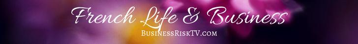 France Business Life Living Lifestyle BusinessRiskTV.com