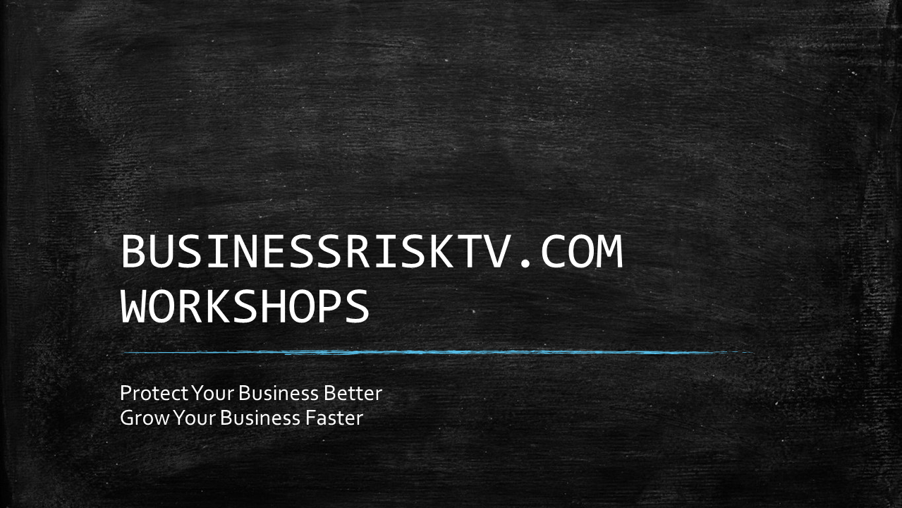 BusinessRiskTV.com Risk Management Workshops