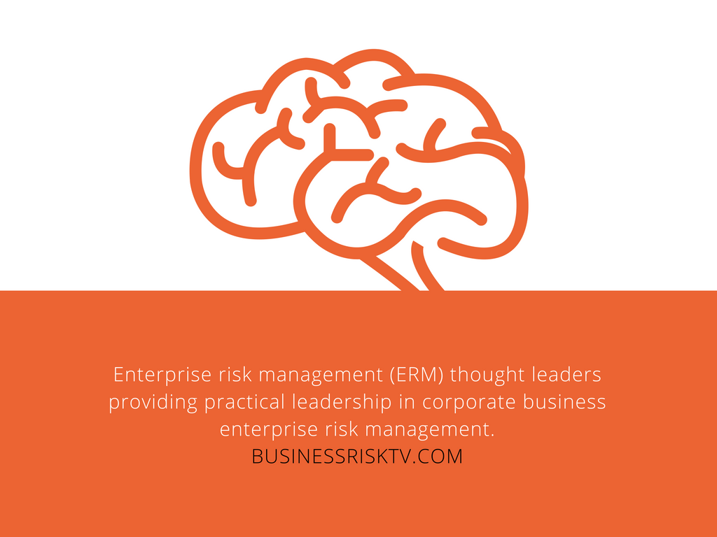 Enterprise Risk Management Thought Leadership Forum BusinessRiskTV.com