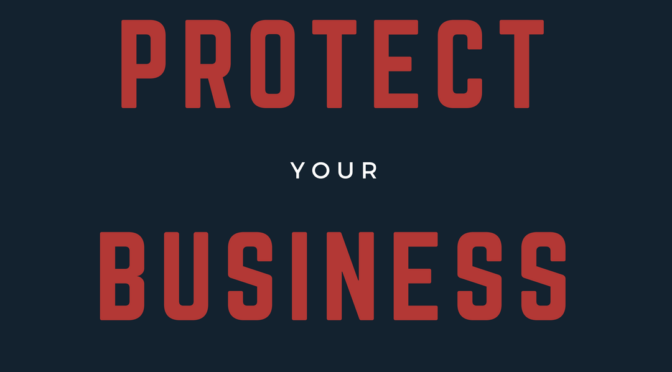 Protect Your Business Better