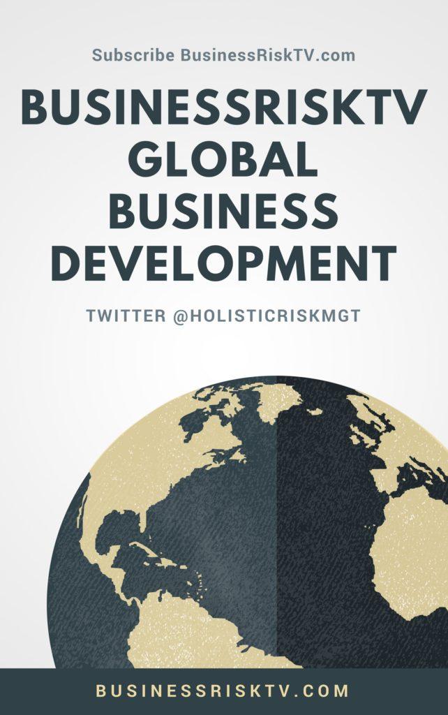 Global Business Development With BusinessRiskTV.com