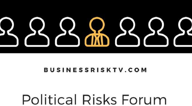 Political Risks Forum