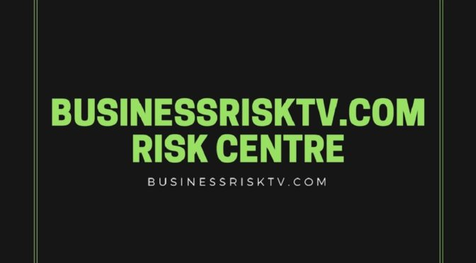BusinessRiskTV.com Centre for Risk Studies and Research On Enterprise Risk Management ERM