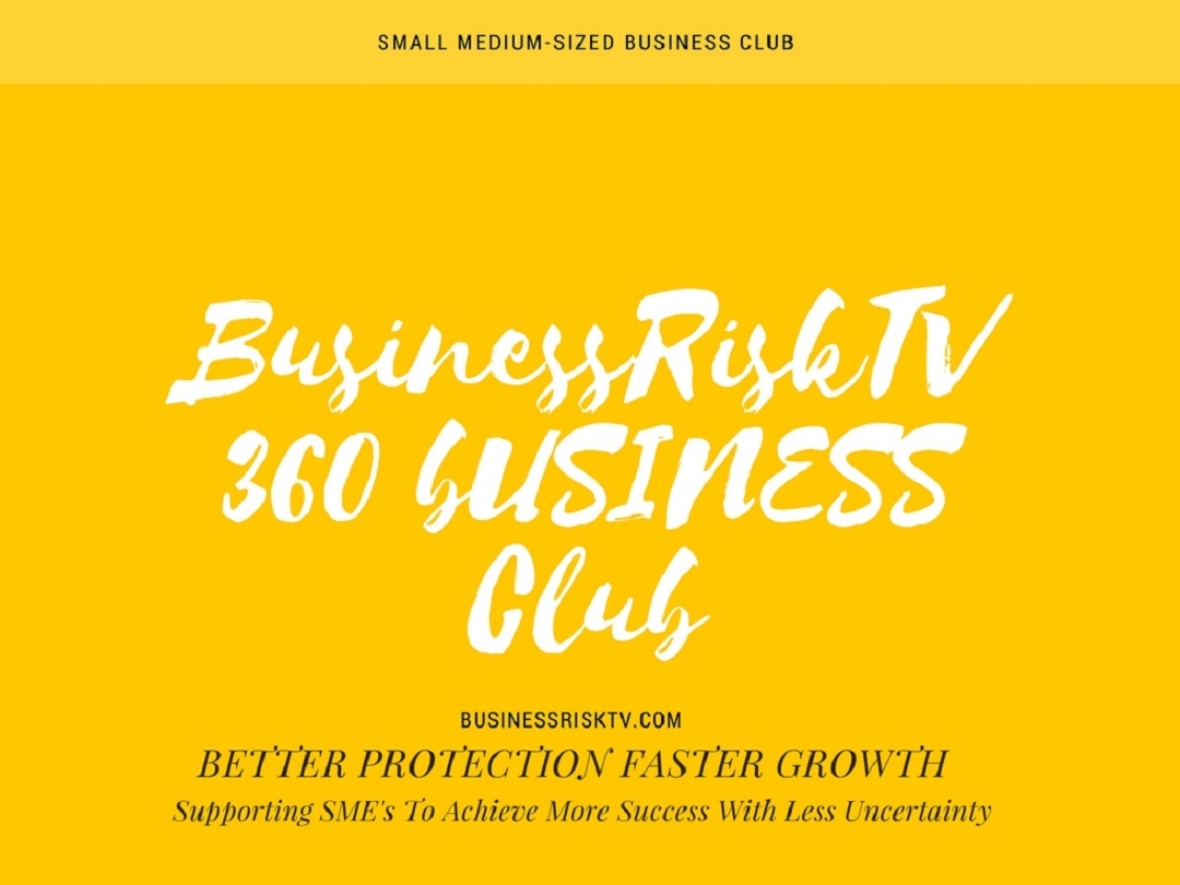 BusinessRiskTV 360 Business Club for ideas to grow business faster