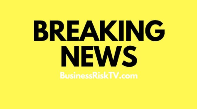 Breaking News on BusinessRiskTV.com Online Live News Alerts