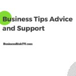 Business Enterprise Risk Management ERM Tips Advice Support