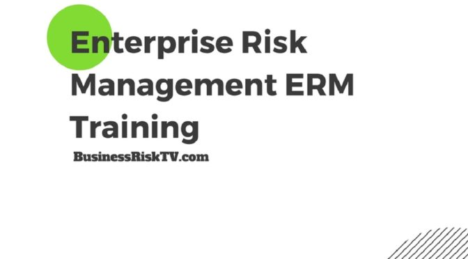 Enterprise risk management training courses with BusinessRiskTV