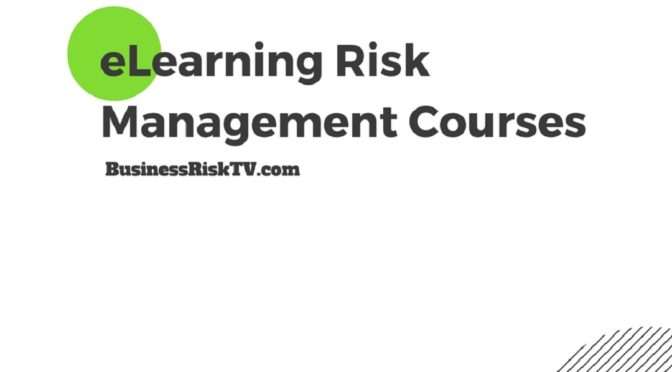 eLearning Risk Management Courses Understanding and Managing Risk