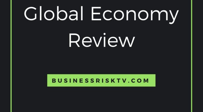 Global Economy Risk Analysis and Review