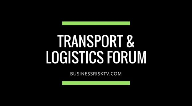 Transport Logistics Business Risk Forum