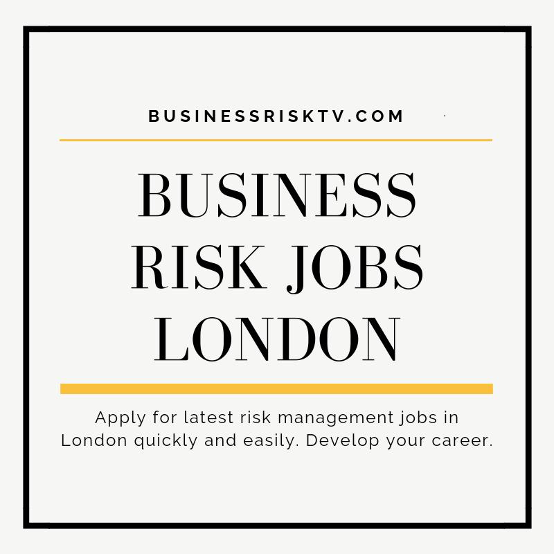 Business Risk Jobs London
