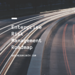 Embedding Enterprise Risk Management Roadmap