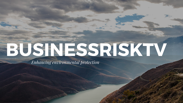 Enhance Environmental Protection BusinessRiskTV Environmental RiskWatch