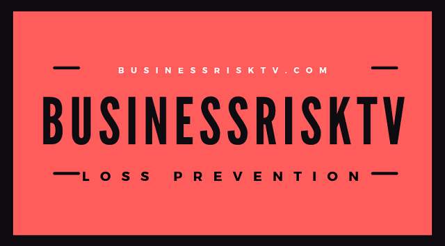 Loss Prevention Techniques Procedures BusinessRiskTV Loss Prevention
