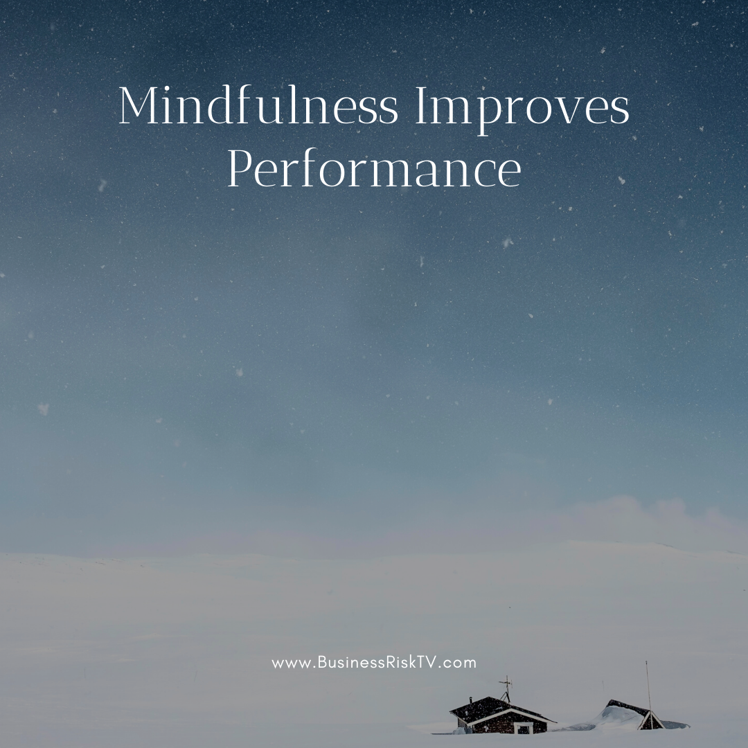 Mindfulness can improve your performance