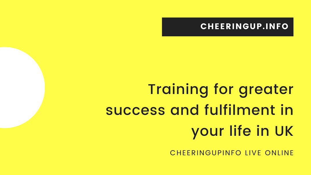 Training your mind for greater success and fulfilment with CheeringupInfo