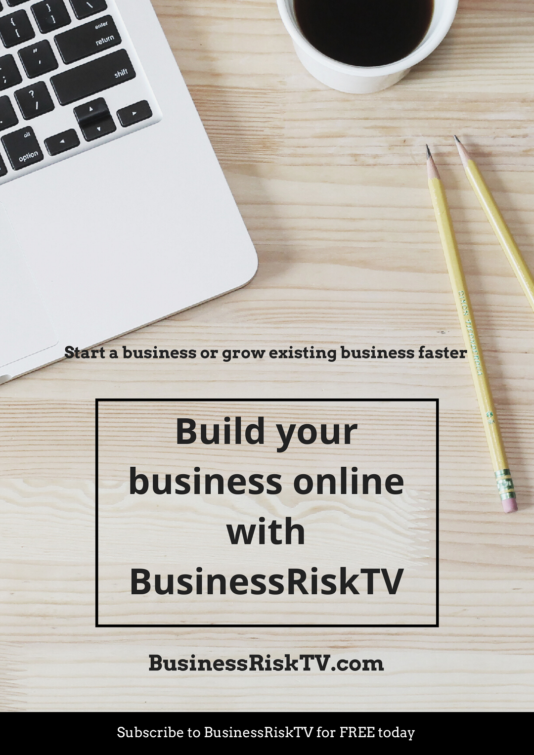 Build your business online with BusinessRiskTV