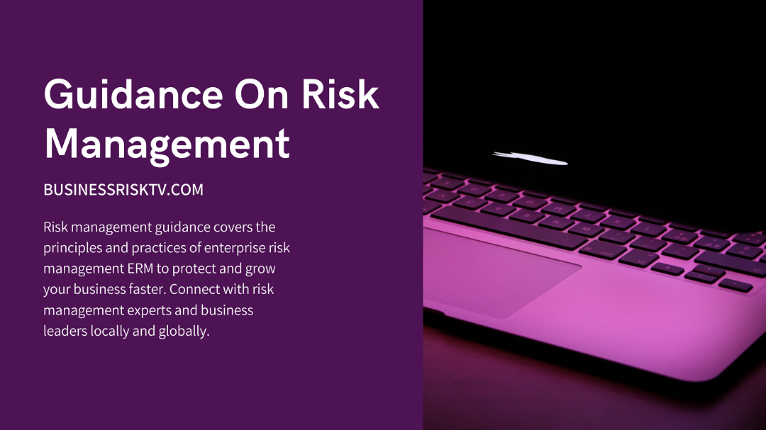 Risk Management Guidance with BusinessRiskTV