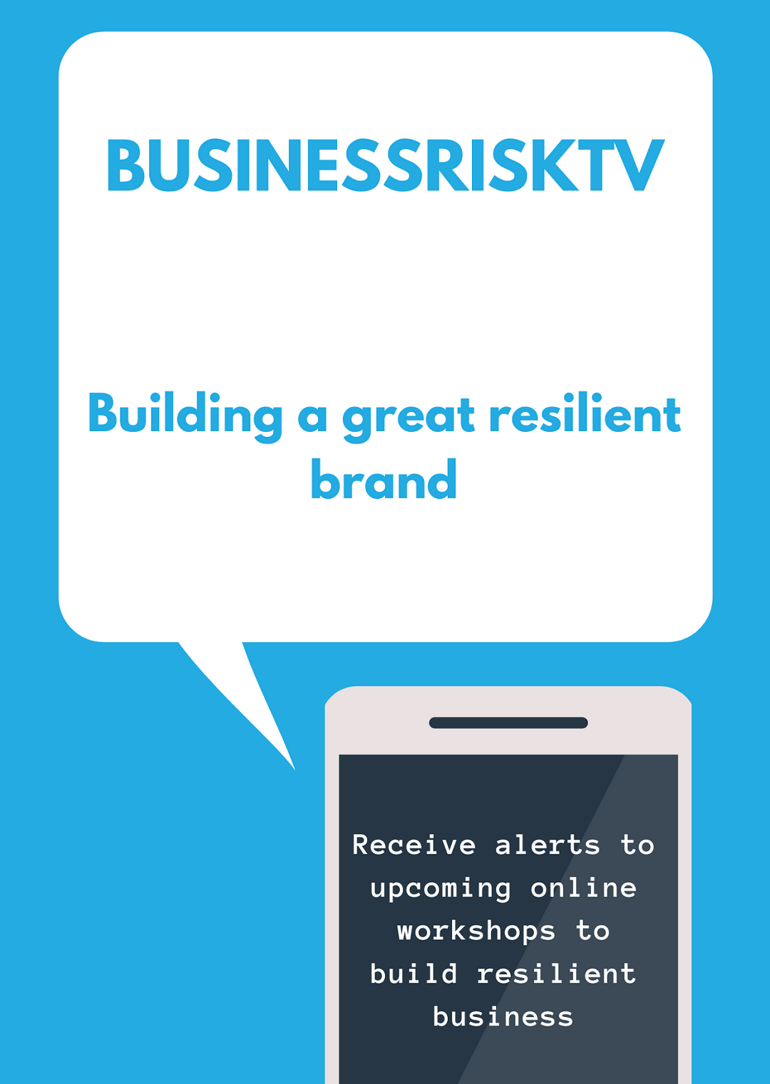 Brand resilience improvement with BusinessRiskTV