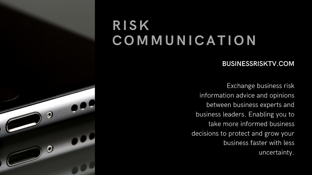 Risk Communication In Business With BusinessRiskTV