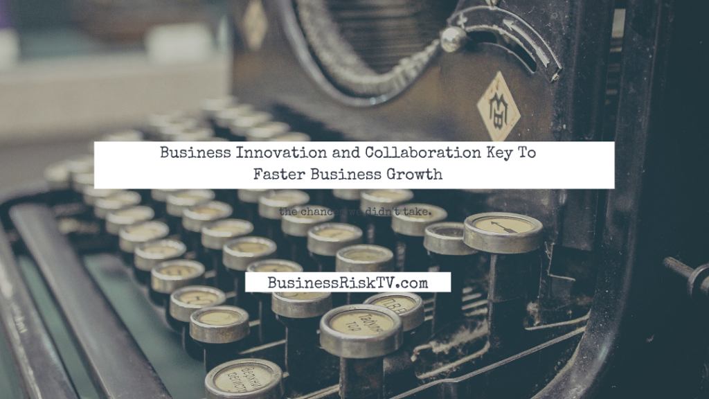 Collaborative Innovation Transforming Business Driving Growth