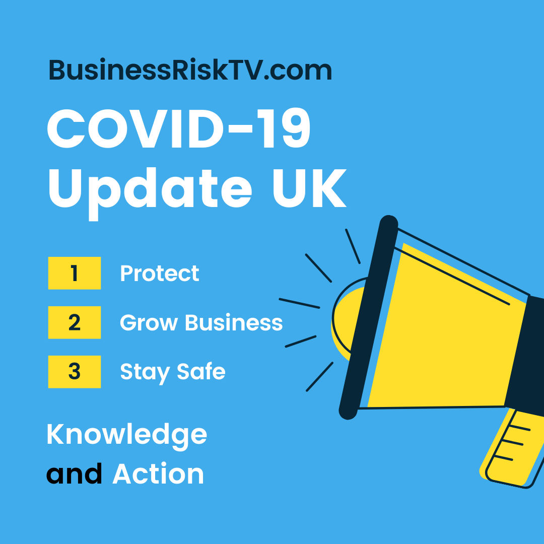 Covid19 UK Latest News and Risk Management