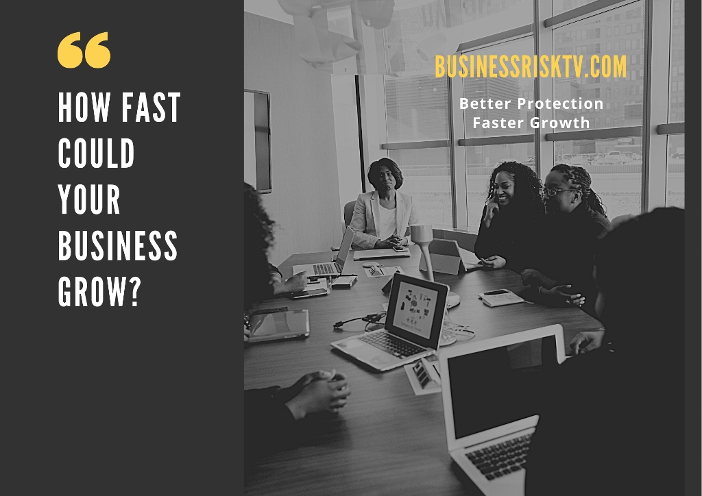 Grow your business faster with BusinessRiskTV