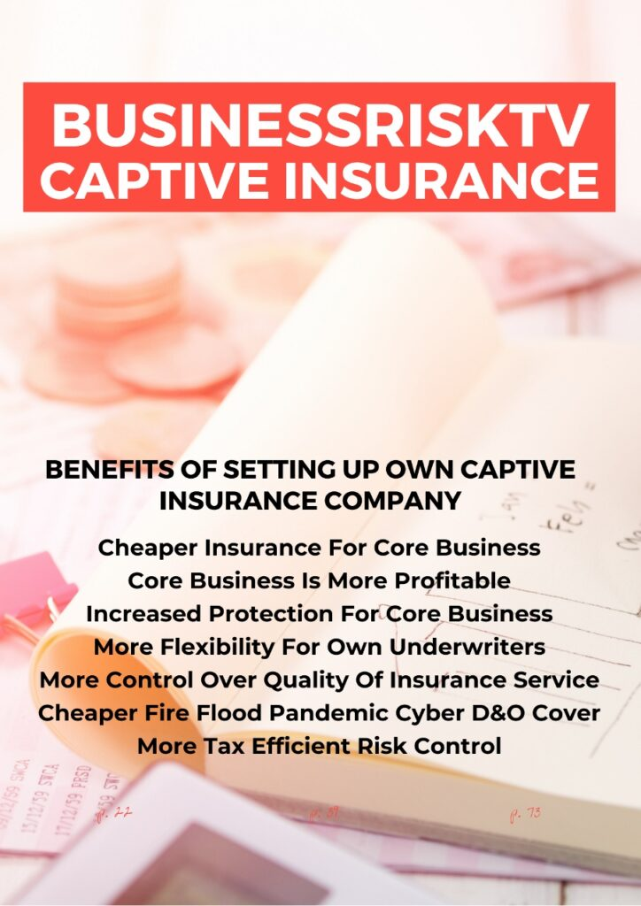 Captive Insurance and Risk Management
