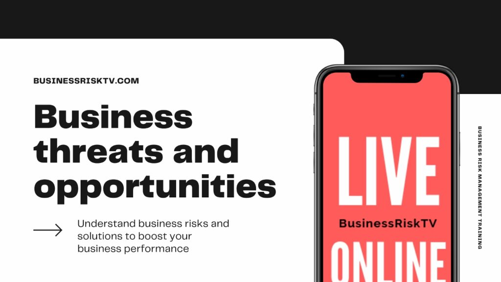 Business Opportunities and Threats