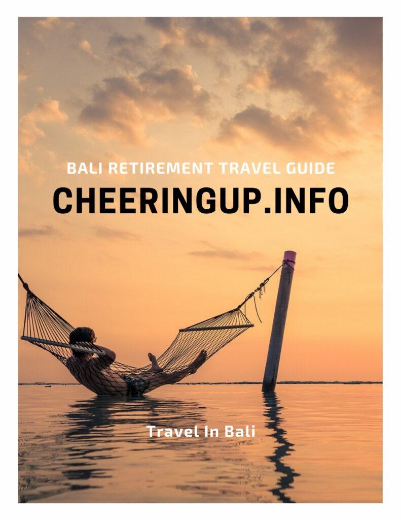 Indonesia Retirement Travel Guide