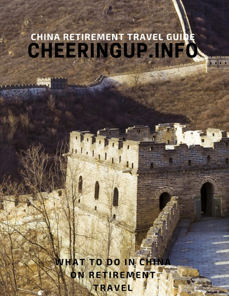 Exploring China In Retirement with CheeringupInfo